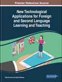 New Technological Applications for Foreign and Second Language Learning and Teaching