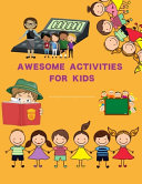 Awesome Activities for Kids Book PDF