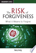 The Risk of Forgiveness
