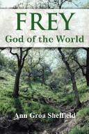 Pdf Frey, God of the World