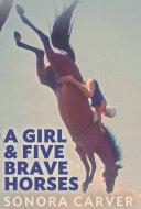 A Girl and Five Brave Horses Pdf/ePub eBook
