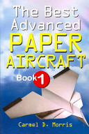 The Best Advanced Paper Aircraft