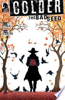 Colder  The Bad Seed  2