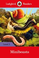 Minibeasts   Ladybird Readers Level 3