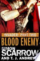 Read Online Invader: Blood Enemy (2 in the Invader Novella Series) Epub