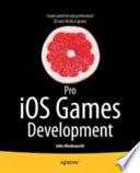Pro iOS Games Development