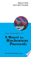 A Manual for Biochemistry Protocols