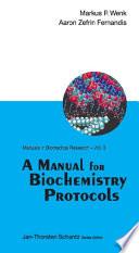 A Manual for Biochemistry Protocols Book