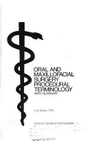 Oral And Maxillofacial Surgery Procedural Terminology With Glossary Book PDF