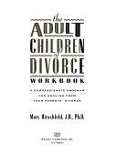 The Adult Children of Divorce Workbook