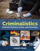 Criminalistics: Forensic Science, Crime, and Terrorism Lab Manual