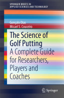 The Science of Golf Putting