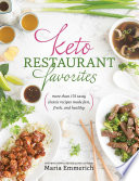 """Keto Restaurant Favorites"" by Maria Emmerich"
