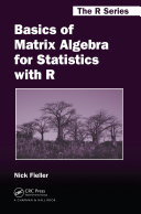 Basics of Matrix Algebra for Statistics with R