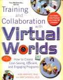 Training and collaboration with Virtual Worlds