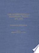 International Monetary Fund, 1972-1978 - Documents