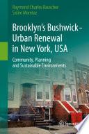 Brooklyn   s Bushwick   Urban Renewal in New York  USA