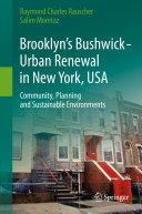 Brooklyn's Bushwick - Urban Renewal in New York, USA