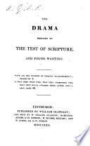 The Drama Brought To The Test Of Scripture And Found Wanting Book PDF