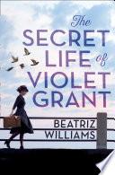 The Secret Life Of Violet Grant