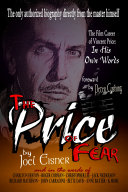 The Price of Fear  The Film Career of Vincent Price  In His Own Words