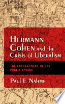 Hermann Cohen and the Crisis of Liberalism