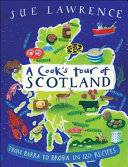 A Cook's Tour of Scotland