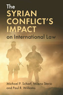 The Syrian Conflict s Impact on International Law