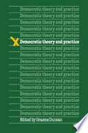 Democratic Theory And Practice