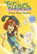 W I T C H Trust Your Heart Novelization 24