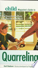 Child Magazine s Guide to Quarreling