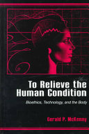 To Relieve the Human Condition