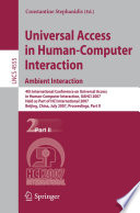 Universal Access in Human Computer Interaction  Ambient Interaction Book