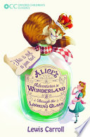 Oxford Children s Classics  Alice s Adventures in Wonderland   Through the Looking Glass Book
