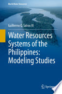 Water Resources Systems of the Philippines  Modeling Studies