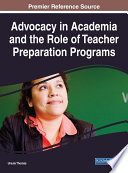 Advocacy in Academia and the Role of Teacher Preparation Programs Book PDF