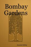 Bombay Gardens