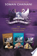 The School for Good and Evil 3-Book Collection: The Camelot Years