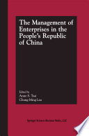 The Management Of Enterprises In The People S Republic Of China Book PDF