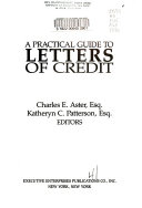 A Practical Guide to Letters of Credit