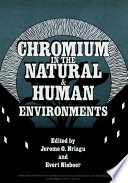 Chromium In The Natural And Human Environments