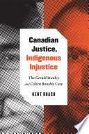 Canadian Justice, Indigenous Injustice