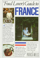 The Food Lover s Guide to France