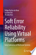 Soft Error Reliability Using Virtual Platforms