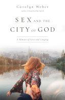 Sex and the City of God [Pdf/ePub] eBook