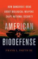 American Biodefense
