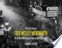 The Life & Times of Fred Wesley Wentworth