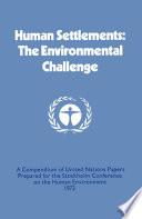 Human Settlements  The Environmental Challenge