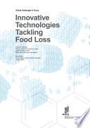 Innovative Technologies Tackling Food Loss Book