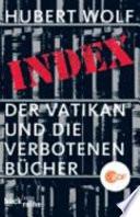 Index  : der Vatikan und die verbotenen Bücher